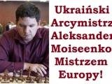 A jednak Alexander Moiseenko Mistrzem Europy!